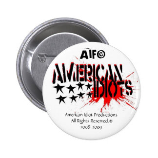 American Idiots Button