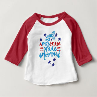 American Made Mermaid. Cute Sayings Baby T-Shirt