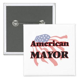 American Mayor 15 Cm Square Badge