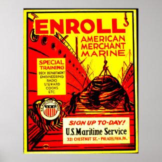 American Merchant Marine - Enroll Today ! Poster