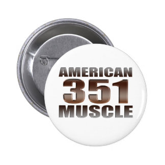 american muscle 351 ford pin