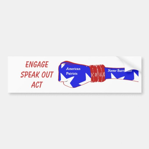 american patriots, EngageSpeak outAct Bumper Stickers