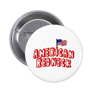 American Redneck 6 Cm Round Badge