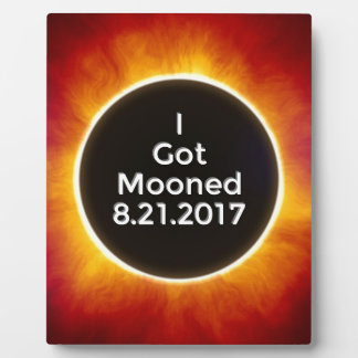 American Solar Eclipse Got Mooned August 21 2017.j Plaque