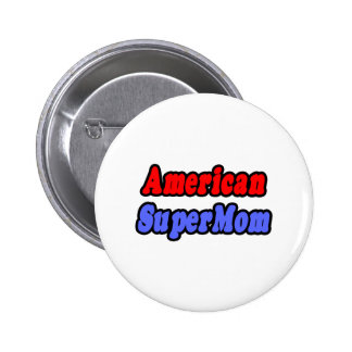 American SuperMom Pin