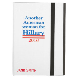 American Woman for Hillary Clinton Cover For iPad Air