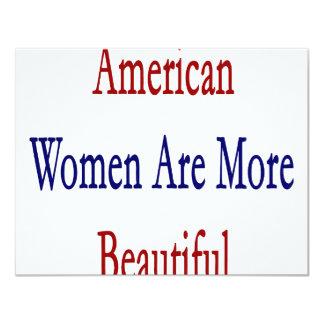 """American Women Are More Beautiful 4.25"""" X 5.5"""" Invitation Card"""