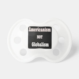 Americanism, NOT Globalism Dummy