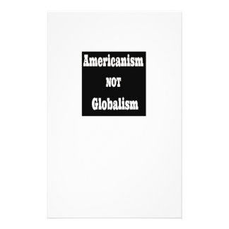 Americanism, NOT Globalism Stationery
