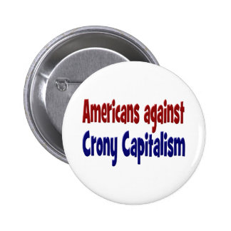 Americans Against Crony Capitalism Button