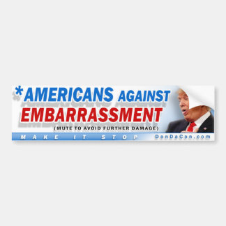 Americans Against Embarrassment Bumper Sticker