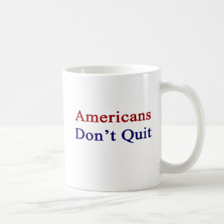 Americans Don t Quit Coffee Mugs