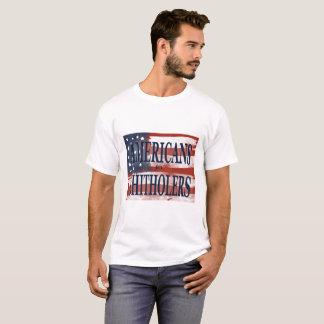 Americans for Shitholers T-Shirt