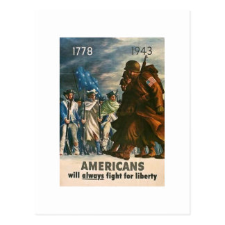 Americans Will Always Fight for Liberty Postcard