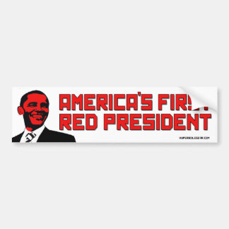 America's First Red President Bumper Sticker