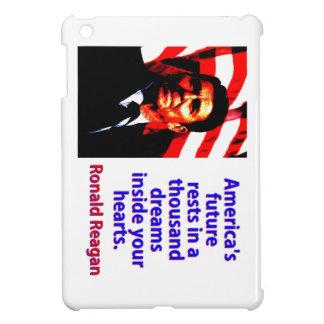 America's Future Rests  - Ronald Reagan Cover For The iPad Mini