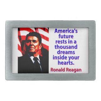 America's Future Rests  - Ronald Reagan Rectangular Belt Buckles