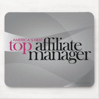 America's Next Top Affiliate Manager Mouse Mats