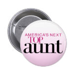 America's Next Top Aunt Buttons