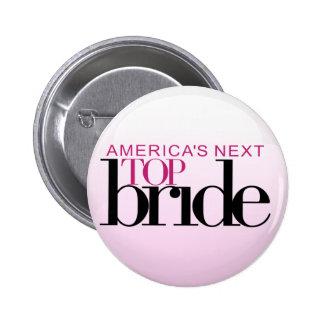 America's Next Top Bride 6 Cm Round Badge
