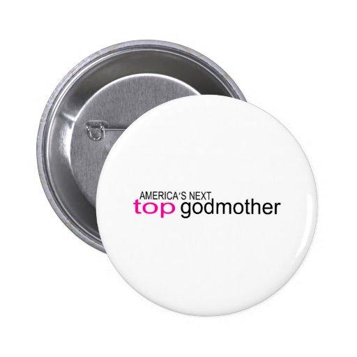 Americas Next Top Godmother 6 Cm Round Badge
