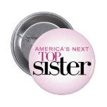 America's Next Top Sister Pins