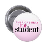America's Next Top Student Pinback Button