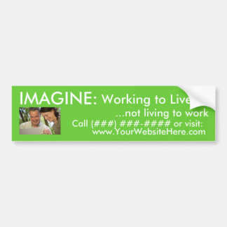 AmeriPlan Working to Live Bumper Sticker