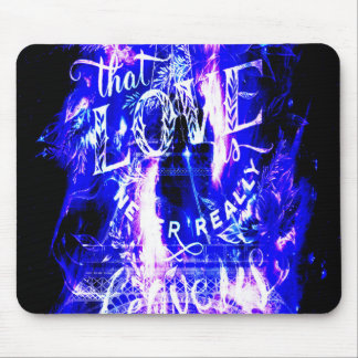 Amethyst Sapphire Paris Dreams the Ones that Love Mouse Pad