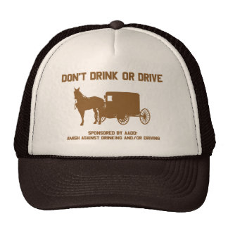 Amish - dont drink or drive hats