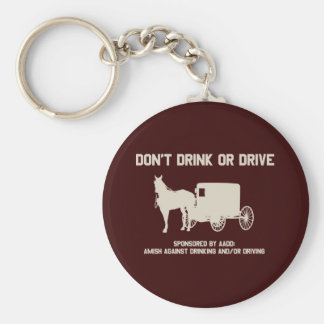 Amish - dont drink or drive key ring