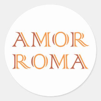Amor Roma love Rome love rome Classic Round Sticker