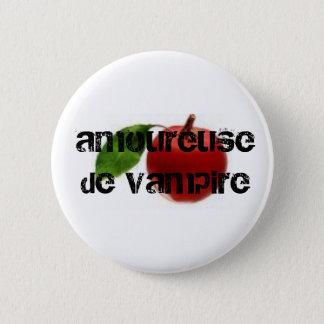 amoureuse de vampire 6 cm round badge