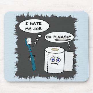 Amusing I Hate My Job Mousepad