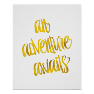 An Adventure Awaits Quote Gold Faux Foil Quotes Poster