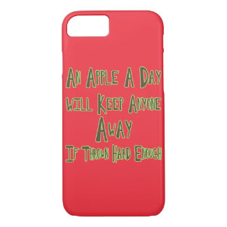 An Apple A Day - Funny Quote, Red Background iPhone 7 Case
