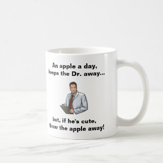 An Apple a Day, Keeps the Dr Away Coffee Mug