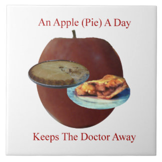 "An Apple (Pie) A Day 6"" x 6"" Tile or Trivet"