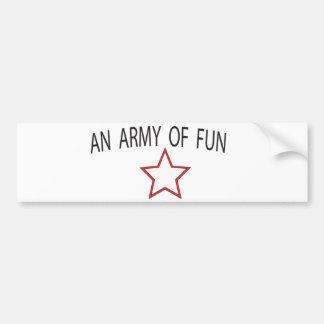 an army of fun bumper sticker