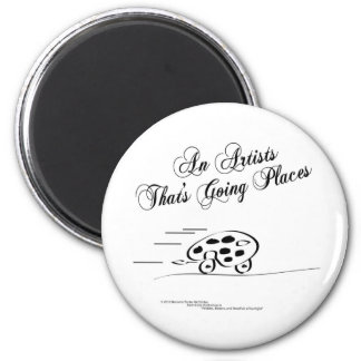 An Artist That's Going Places 6 Cm Round Magnet
