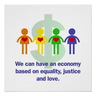 An Economy Based on Equality, Justice and Love Poster