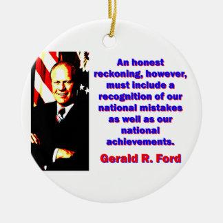 An Honest Reckoning - Gerald Ford Ceramic Ornament