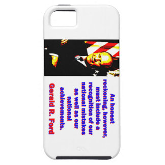 An Honest Reckoning - Gerald Ford iPhone 5 Cases