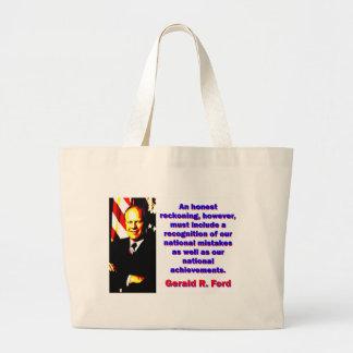 An Honest Reckoning - Gerald Ford Large Tote Bag