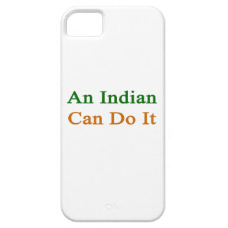 An Indian Can Do It iPhone 5 Case