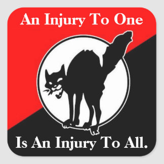 an injury to one is an injury to all square sticke square sticker