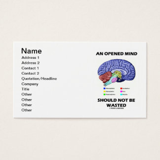 An Opened Mind Should Not Be Wasted (Brain Humor) Business Card