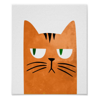 An orange cat with an attitude poster