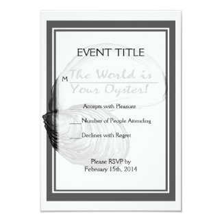 "An oyster shell with the saying ""the world is your 9 cm x 13 cm invitation card"