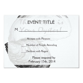 """An oyster shell with the saying """"the world is your 9 cm x 13 cm invitation card"""